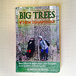 Cover of Big Trees - book written by NH author, Kevin Martin - Available at Goosebay Lumber.
